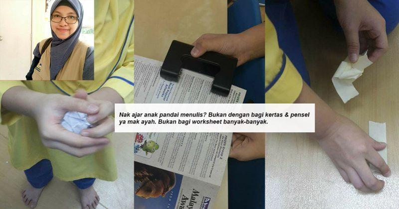 Pesan Guru Ini Kalau Mahu Anak Cepat Pandai Menulis Bukan Bagi Kertas & Pensel Tapi Buat Aktiviti Ini!