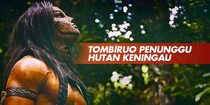 TOMBIRUO PENUNGGU HUTAN KENINGAU
