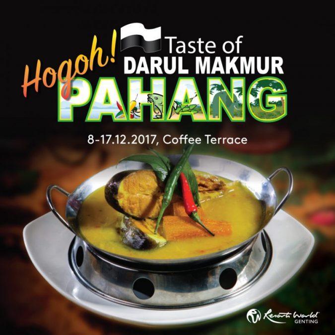 Taste of Darul Makmur, Hogoh Pahang!
